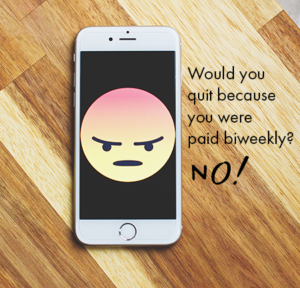 Do businesses who pay biweekly have a higher rate of people quitting?