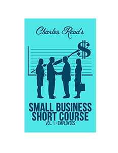 Small Business Short Course by Charles Read