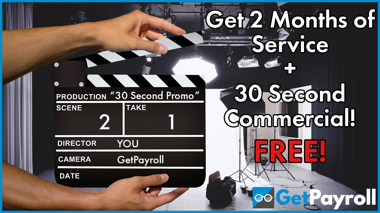 Get 2 Months of Service + 30 Second Commercial! FREE!